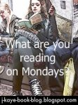 Monday what are you reading