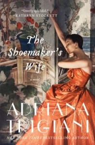 The Shoemakers Wife, Adriana Trigiani