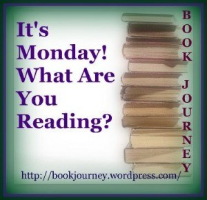 http://bookjourney.wordpress.com/2014/04/20/its-monday-what-are-you-reading-232/