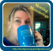 Morning Meanderings, Book Journey, Sheila DeChantal