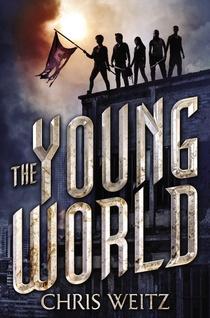 The Young World, Chris Weitz, Book Journey, YA, Sheila DeChantal