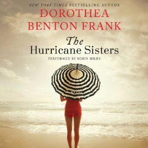The Hurricane Sisters, Dorthea Benton Frank, Book Journey, Sheila DeChantal