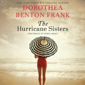 The Hurricane Sisters, Dorthea Benton Frank, Book Journey, Sheila DeChantal