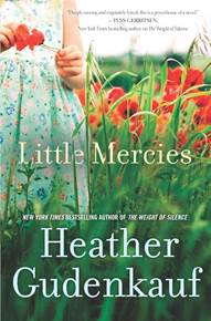 Little Mercies, Heather Gudenkauf, summer reading, Sheila DeChantal