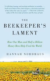 Beekeepers Lament, Hannah Nordhaus, Book Journey, Sheila DeChantal