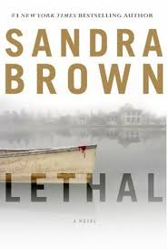 LETHAL Sandra Brown, Sheila DeChantal, Book JOurney