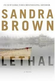 LETHAL Sandra Brown, Sheila DeChantal, Book JOurney