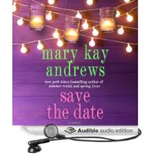 Mary Kay Andrews, Save The Date, Book Journey, Sheila DeChantal