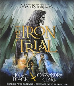 Holly Black, Cassandra Clare, Magisterium, Iron Trial, Book JOurney