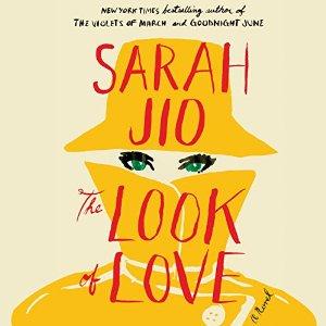Sarah Jio, Book Journey, Audio, Audiofile, Look Of Love