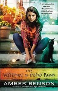 The Witches Of Echo Park, Amber Benson, Book Journey, Sheila DeChantal