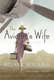 Aviator's Wife, Melanie Benjamin, Book Journey, Anne Morrow, Lindbergh