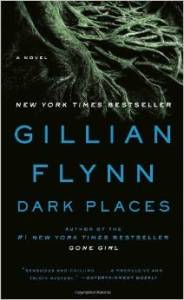 Dark Places, Gillian Flynn, Gone Girl, Book Journey
