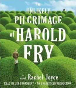 The Unlikely Pilgrimage of Harold Fry, Rachel Joyce, Book Journey, Narrator, audio, Jim Broadbent book,