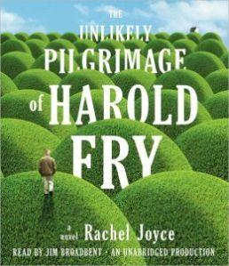 The Unlikely Pilgrimage of Harold Fry, Rachel Joyce, Book Journey, Narrator, audio, Jim Broadbent book,