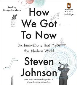How we got to now, Steven Johnson, innovations, Book Journey