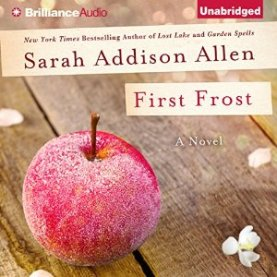 Sarah Addison Allen, first frost, Book JOurney