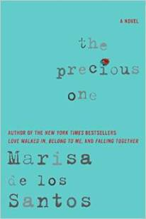 The Precious One, Marissa de los Santos, Marisa do los Santos, Book Journey