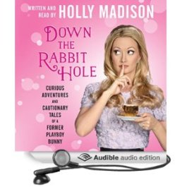 Down the rabbit hole, Holly Madison, Playboy mansion, Book Journey