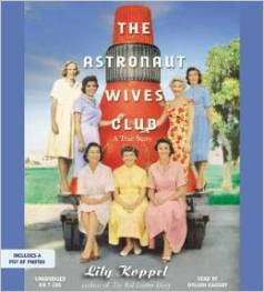 The austronaut wives club, Lily Koppel, Book JOurney, audio