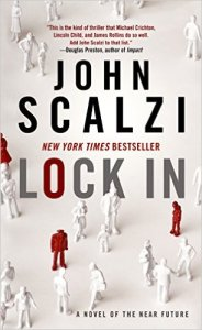 JOhn Scalzi, Lock In, book journey