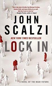 JOhn Scalzi, Lock In, book journey