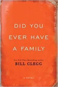 did you ever have a family, Bill Clegg, Book Journey