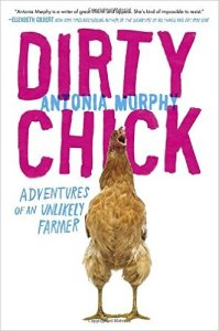 Dirty Chick, Antonia Murphy, Book Journey