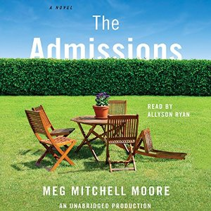 The admissions, meg mitchell moore, sheila dechantal