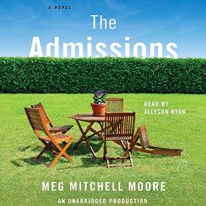 The admissions, meg mitchell moore, sheila dechantal