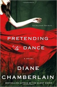 Pretending to dance, diane chamberlain, book journey