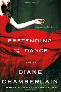 Pretending to dance, diane chamberlain, book journey