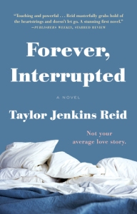Forever interupted, book journey, taylor jenkins, reid