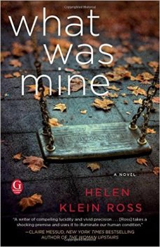 what was mine, helen klein ross, book journey