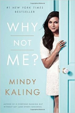 why not me, mindy kaling, book journey