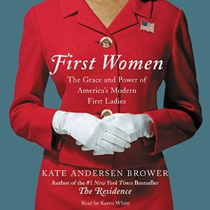 first women, kate andersen brower, karen white, narration, audio, book journey