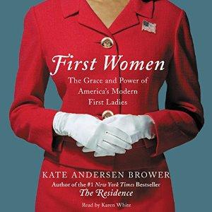 first women, kate andersen brower, karen white, narration, audio, book journey