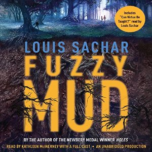 louis sachar, fuzzy mud, book journey MG, middle grade, audio, Kathleen McInerney